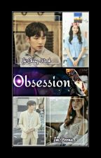 OBSESSION OR LOVE by AMIRAGV19