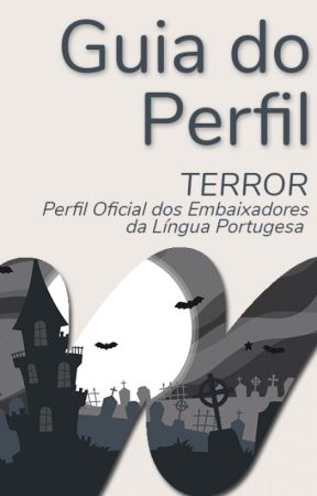 Guia | TerrorLP by WattpadTerrorLP