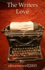 The writers love  by oliversewell2003