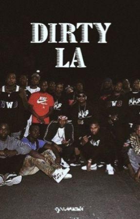 Dirty LA by dymemarie