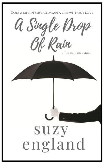 A Single Drop of Rain: A Love Story Below Stairs