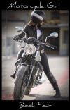 Motorcycle Girl: Book Four cover