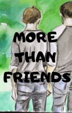 MORE THAN FRIENDS (BoyxBoy) by ChannelBlack89