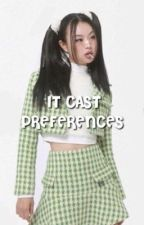 IT CAST ━ preferences  by remwhore