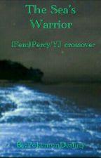 The Sea's Warrior (Fem. Percy/YJ crossover) by PokemonDestiny