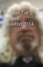 Chapter 7 of Roswell Revisited 2014 by kendavidstewart