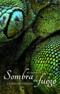 Sombra de Fuego: La Era del Fuego II cover