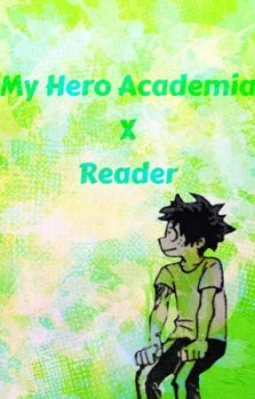 Mha/Bnha X Reader by AsianPandaAme