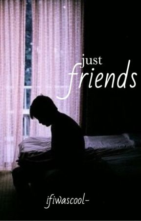 just friends by ifiwascool-
