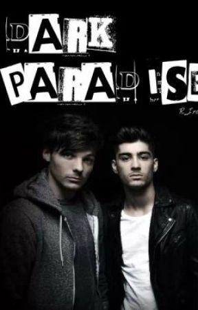 Dark Paradise [Z. Malik // fanfic] by R_Irena