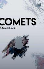 Comets by KaraMon-El