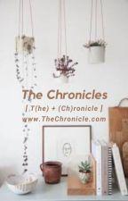 The Chronicles by TheCreativeSilence