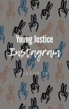 Young Justice Instagram✔ by ItsAvaBish