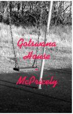 Gotswana House - McPricely by ConboiMcKinky
