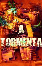 A Tormenta by FernandoAbreudeLima