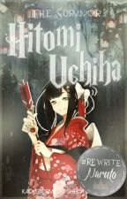 Hitomi Uchiha: Survivor by KaidaStormess