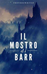 Il mostro di Barr [COMPLETA, IN REVISIONE] cover