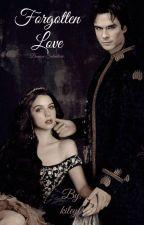 Forgotten Love // Damon Salvatore by kiley0
