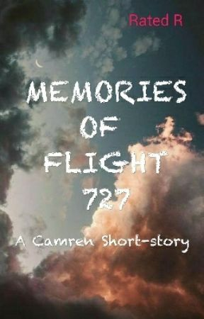 Memories of Flight 727 (Camren) by Kaymren