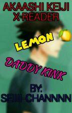 Akaashi Keiji x Reader <Daddy kink~> *Lemon !* by seiiii-channnn