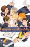 Haikyuu x child reader cover