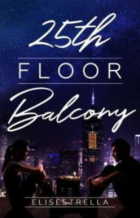 25th Floor Balcony (Published by Bookware) by elisestrella