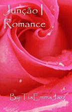 Junção | Romance by santossahh