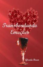Transbordando Emoções by GlendaBrum