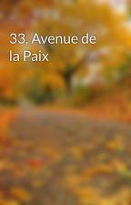 33, Avenue de la Paix by LuwlaV