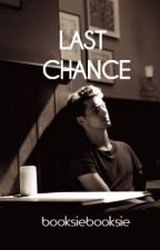 Last Chance by booksiebooksie