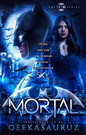 Mortal // Batman