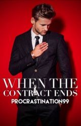 When the Contract Ends by procrastiNATION99