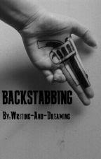 Backstabbing by Writing-And-Dreaming