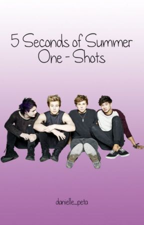 5 Seconds of Summer One-Shots by danielle_peta
