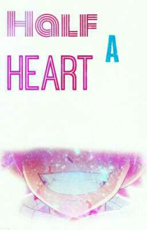 『Half a Heart』《Journal》 by just-yanging-around