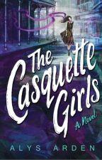 The Casquette Girls (Book 1) by AlysArden