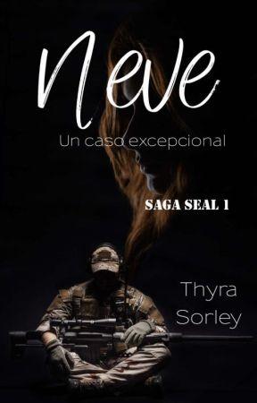 Neve (Saga SEAL 1) (Incompleta, disponible en Amazon) by Thyra_Sorley