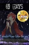 69 DAYS [Akashi Seijuro X OC] cover