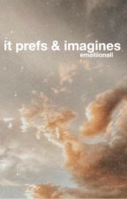 IT imagines / preferences  by emotiionall