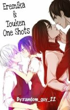 Eremika & Touken One Shots [*Open For Request*] by random_guy_22