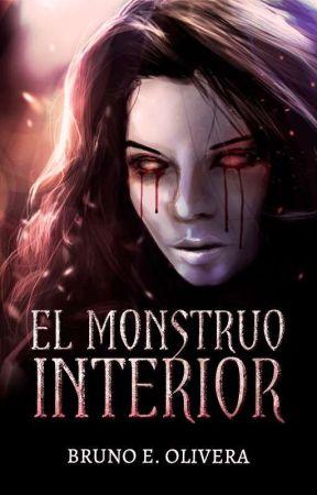 El Monstruo Interior © WATTYS 2020 (Universo Monstruoso #1) by BrunoOlivera1