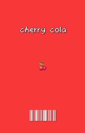 cherry cola||richie tozier by -dwayne