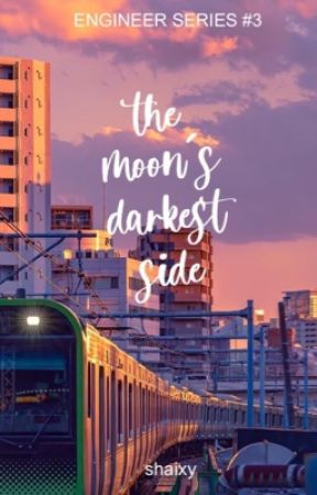 The Moon's Darkest Side (Engineer Series #3) by shaixy-