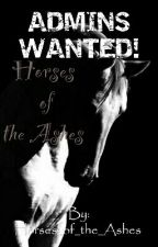 Horses Of The Ashes Admin Sign-Ups (Limited Time) by Horses_Of_The_Ashes
