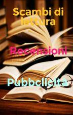 Scambi di lettura, recensioni e pubblicità by _HarrietPotter_