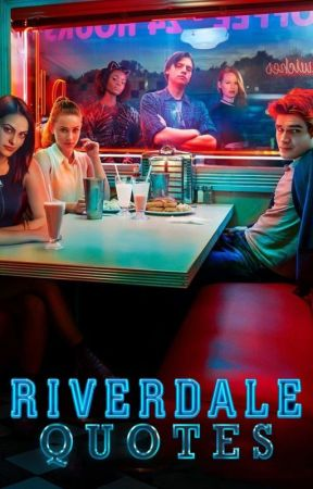 Riverdale QuoteArts by Archieverse