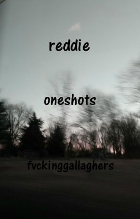 reddie oneshots || smut, fluff, lemons, ect by fvckinggallaghers