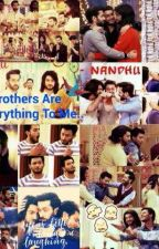 My Brothers Are Everything To Me by NN_Writer