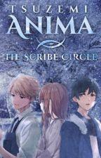 Anima   The Scribe Circle by Tsuzemi