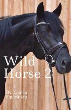 Wild Horse 2 by CamilaEquestrian